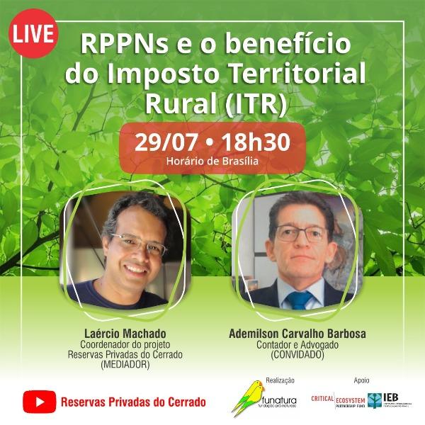 Live debate o benefício do ITR para proprietários de RPPNs